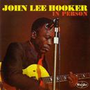 In Person/John Lee Hooker
