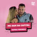 Sapeka Perereca/MC Dan Da Capital
