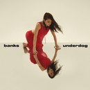 Underdog/BANKS