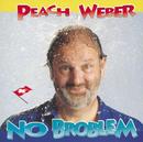 No Broblem/Peach Weber