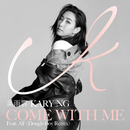 Come With Me (Dough-Boy Remix) (feat. AF)/Kary Ng