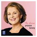 The Divine Yvonne Kenny/Yvonne Kenny