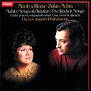 Mahler: Rückert-Lieder; Lieder eines fahrenden Gesellen/Marilyn Horne, Los Angeles Philharmonic, Zubin Mehta