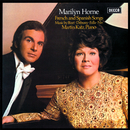 French & Spanish Songs/Marilyn Horne, Martin Katz