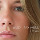 Let Go/Alex Maxwell