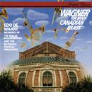 Wagner for Brass/Canadian Brass, Bayreuth Festival Orchestra, Berliner Philharmoniker, Edo de Waart