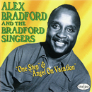 One Step & Angel On Vacation/Alex Bradford, Bradford Singers