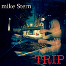 Trip/Mike Stern
