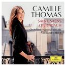 Saint-Saëns, Offenbach/Camille Thomas, Orchestre National de Lille, Alexandre Bloch