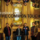 The Common Touch/Custard