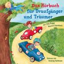 Das Hörbuch für Draufgänger und Träumer/Henning Hartmann