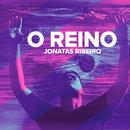 O Reino/Jonatas Ribeiro