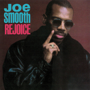 Rejoice/Joe Smooth