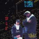 Goin' All Out/TC Crew