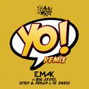 Yo (Remix) (feat. Big Zeeks, Stylo G, Frisco, TE dness)/E. Mak