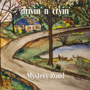 Mystery Road (Expanded Edition)/Drivin' N' Cryin'