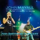 70th Birthday Concert (Live)/John Mayall & The Bluesbreakers, Eric Clapton, Chris Barber, Mick Taylor