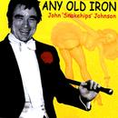 Any Old Iron/John 'Snakehips' Johnson