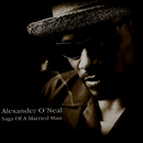 Saga Of A Married Man/Alexander O'Neal