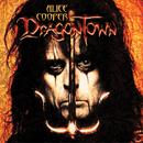 Dragontown/Alice Cooper