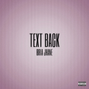 Text Back/Bria Jhane