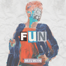 Fun/Milwin