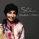 Bismillah (I Pray)/Siska Salman