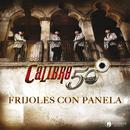 Frijoles Con Panela/Calibre 50