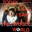 Today I Saw The Whole World EP/Pierce The Veil