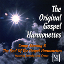 Camp Meeting / The Soul Of The Gospel Harmonettes (feat. Dorothy Love Coates)/The Original Gospel Harmonettes