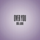 Over You/Bria Jhane