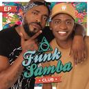 Funk Samba Club - EP/Funk Samba Club