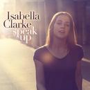 Speak Up/Isabella Clarke