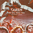We Will Rock You (Raw Sessions Version)/Queen