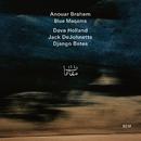 Blue Maqams/Anouar Brahem