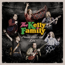 Please Don't Go - Live/The Kelly Family