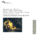 Handel: Acis und Galatea (Arr. Mozart)/Christopher Hogwood, Lynne Dawson, John Mark Ainsley, Nico van der Meel, Michael George, Handel and Haydn Society Chorus, Handel and Haydn Society