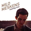 Twenty One/Milo Meskens