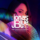 We Could Go Back (feat. Moelogo)/Jonas Blue