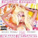 Pink Friday ... Roman Reloaded (Deluxe Edition)/Nicki Minaj