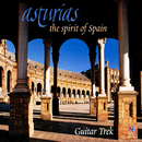 Asturias: The Spirit Of Spain/Guitar Trek