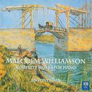 Malcolm Williamson: Complete Works For Piano/Antony Gray