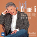 Back To Before - A Life In Song/Judi Connelli, Michael Tyack, Hugh Fraser