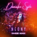 Neony (MANDEE Remix)/Dominika Sojda