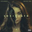 Sociopath (feat. Bryce Fox)/StéLouse