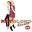 Küssen/ROTBLOND