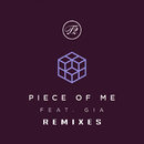 Piece Of Me (Remixes) (feat. Gia)/T2