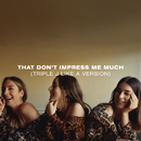 That Don't Impress Me Much (triple j Like A Version)/HAIM