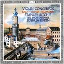 Vivaldi, Telemann, Ernst & Bach, J.S.: Violin Concertos/Stanley Ritchie, The Bach Ensemble, Joshua Rifkin