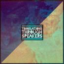 Translations Through Speakers/Jon Bellion